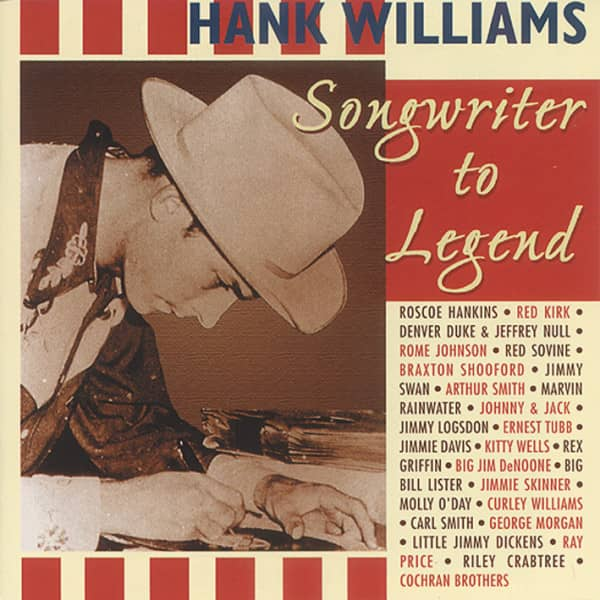 Tribute To Hank Williams-Songwriter To Legend