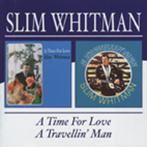 A Time For Love - A Travellin' Man