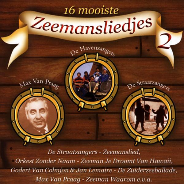 Vol.2,16 Moiste Zeemansliedjes - Seemannslieder