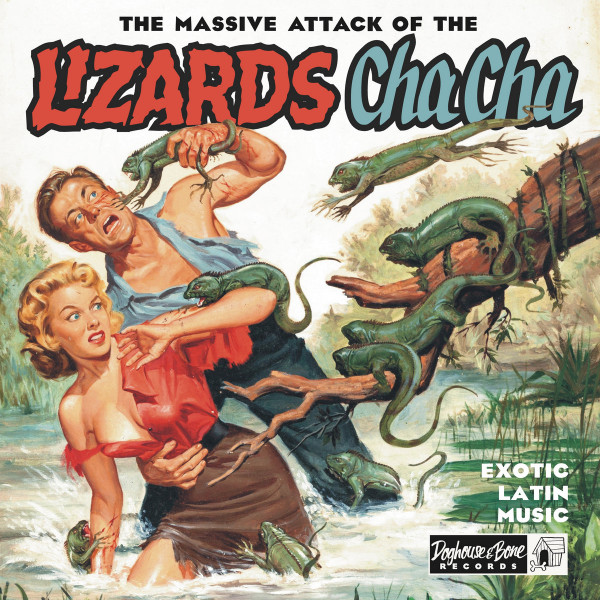 The Massive Attack Of The Lizards Cha Cha (LP, 10inch)