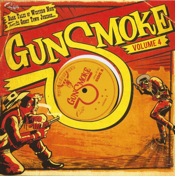 Gunsmoke - Vol. 4 (LP, 10inch, Ltd.)