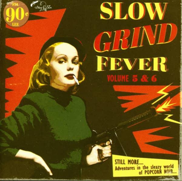 Slow Grind Fever Vol.5 & 6 (CD)