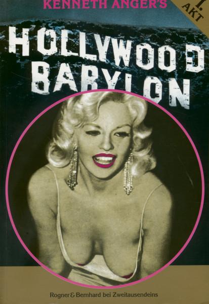 Hollywood Babylon - Erster und zweiter Akt