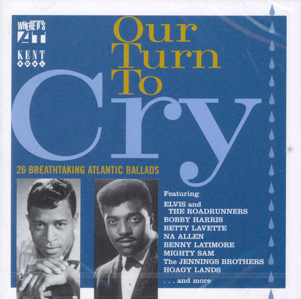 Our Turn To Cry (26 Atlantic Ballads)
