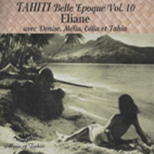 Tahiti Belle Epoque Vol.10