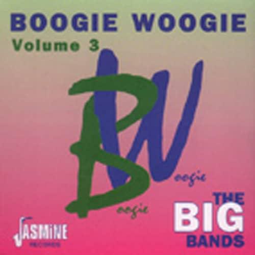 Vol.3, Boogie Woogie - Big Bands