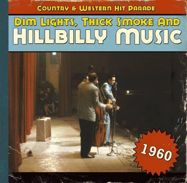 1960 - Dim Lights, Thick Smoke And Hillbilly Music