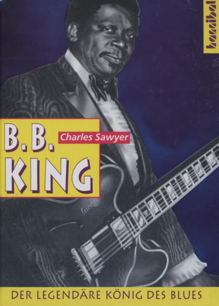 B.B. King - Der legendäre König des Blues