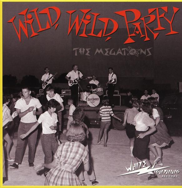 Wild, Wild Party 7inch, 45rpm, PS