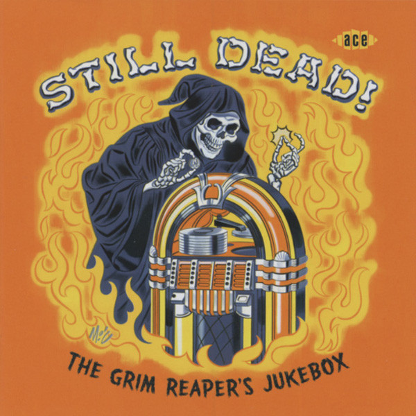 Still Dead! The Grim Reaper's Jukebox