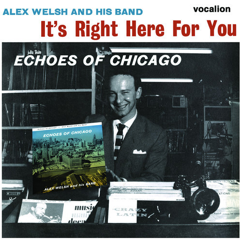 It's Right Here For You - Echoes Of Chicago