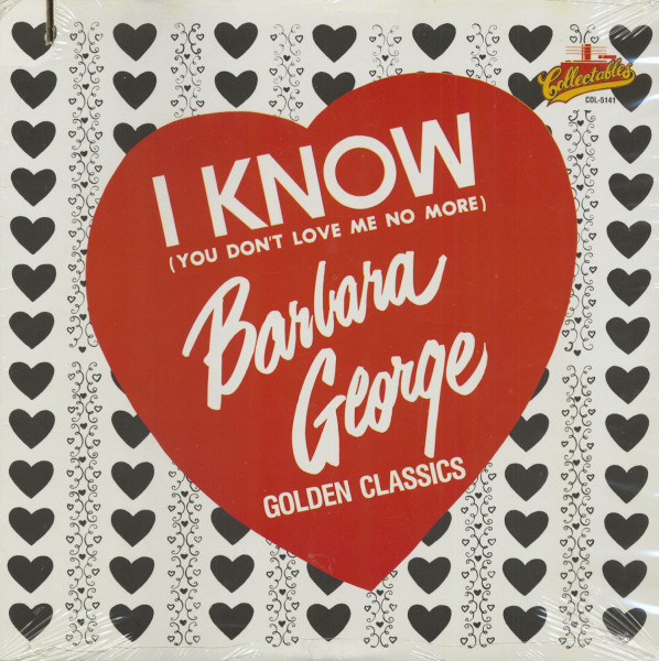 I Know (You Don't Love Me No More) - Golden Classics (LP)