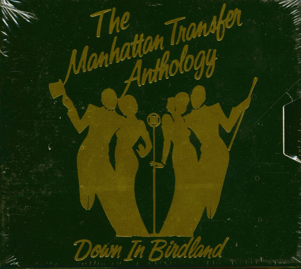 The Manhattan Transfer Anthology - Down In Birdland (2-CD)