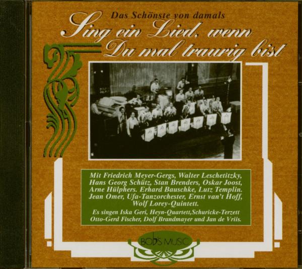 Sing ein Lied, wenn du mal traurig bist (CD)