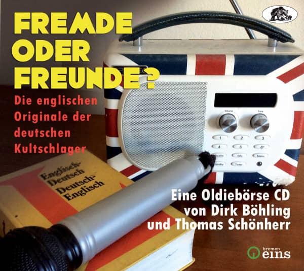Fremde oder Freunde? - Die englischen Originale der deutschen Kultschlager (CD)