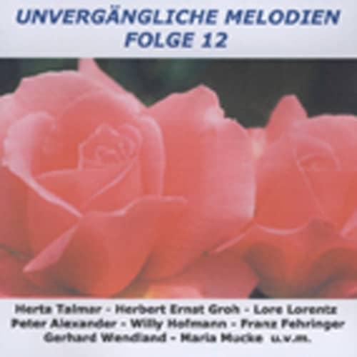 Vol.12, Unvergängliche Melodien