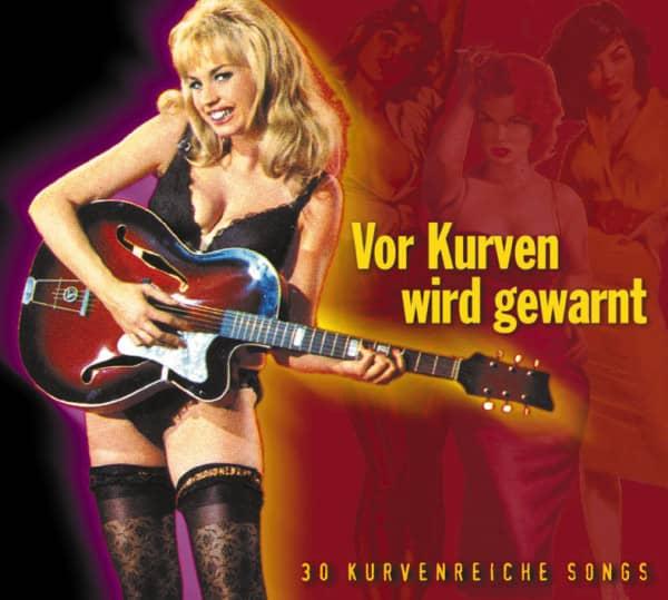 Vor Kurven wird gewarnt - 30 Kurvenreiche Songs (CD)
