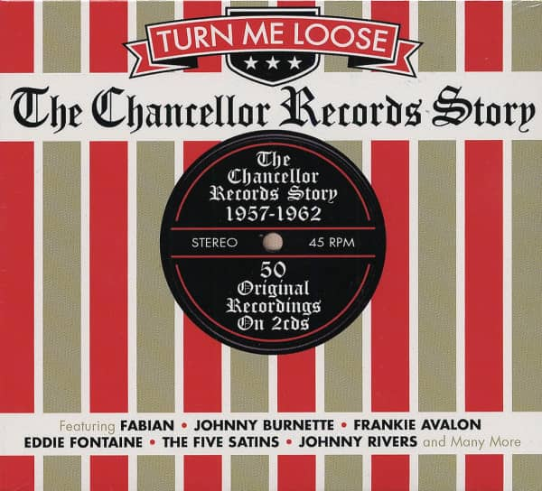 Turn Me Loose - The Chancellor Records Story (2-CD)