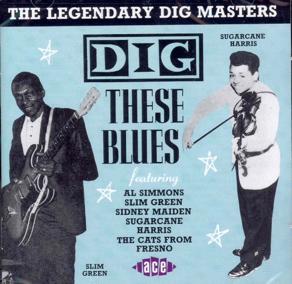 Dig These Blues (CD)