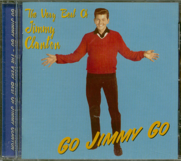 Go Jimmy Go - The Very Best Of Jimmy Clanton (CD)