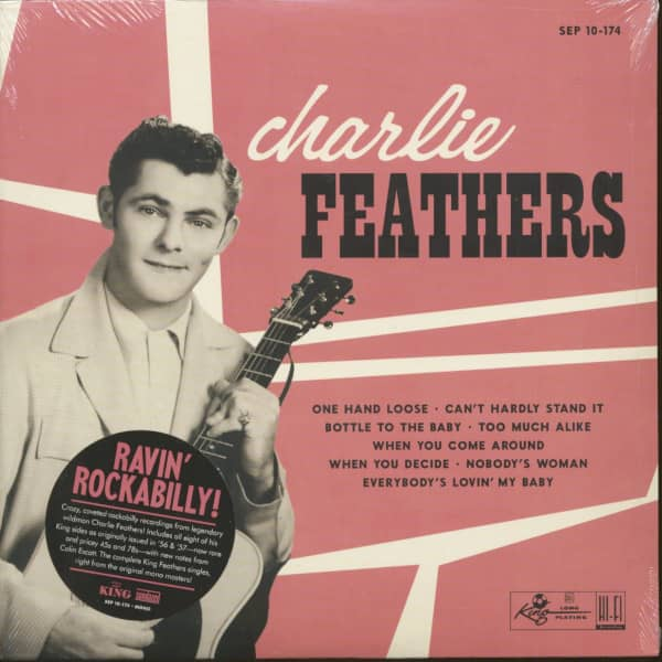 Charlie Feathers - The King Singles (LP, 10inch)