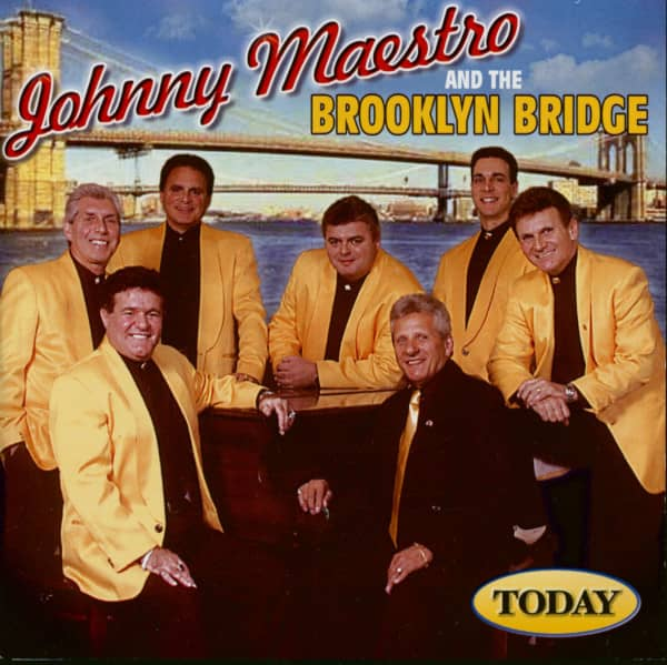Today - Johnny Maestro And The Brooklyn Bridge (CD)