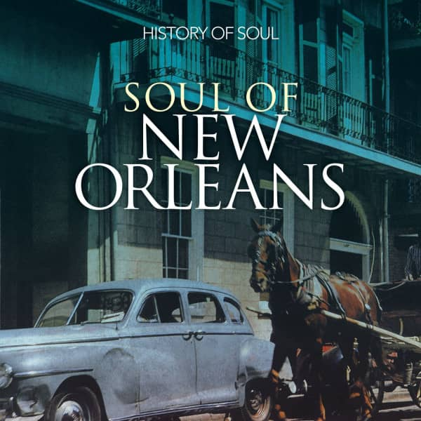 Soul Of New Orleans (2-CD)
