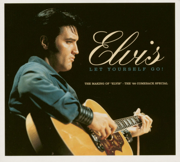 Let Yourself Go ! Making Of 'Elvis' The '68 Special (CD)