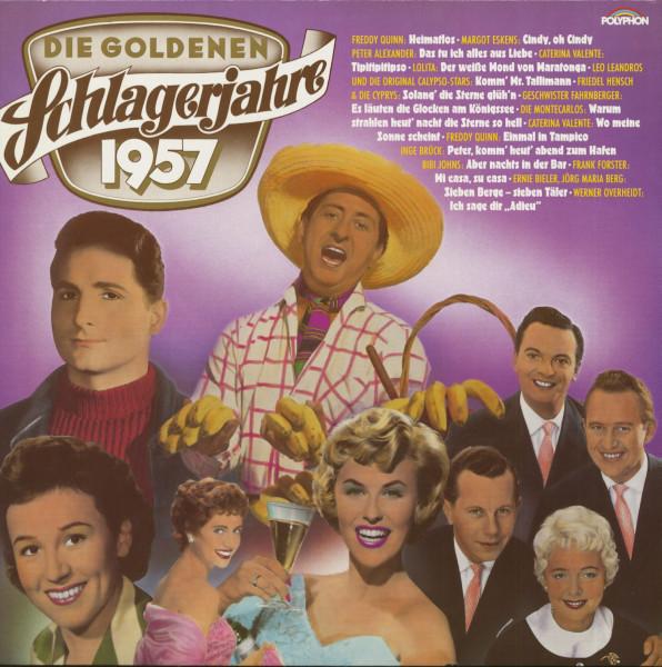 Die Goldenen Schlagerjahre 1957 (LP)
