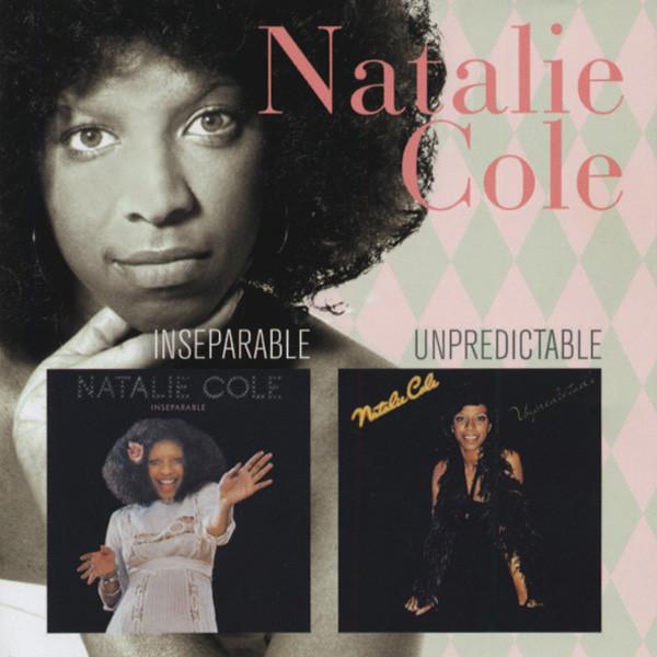Inseparable (1975) & Unpredictable (1977)
