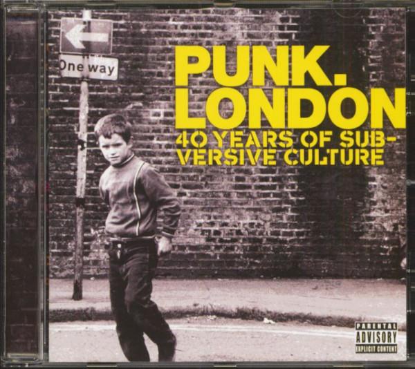 Punk, London - 40 Years Of Subversive Culture (CD)