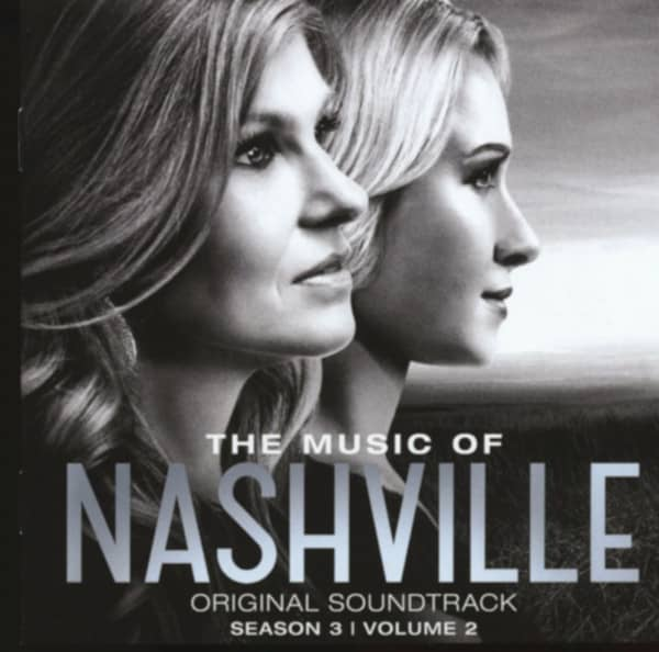 The Music Of Nashville: Season 3 Volume 2