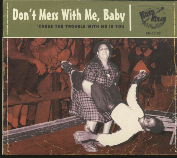 Don't Mess With Me, Baby (CD)
