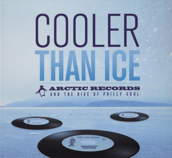 Cooler Than Ice - Arctic Records And The Rise Of Philly Soul (6-CD & 6x45rpm Single) Box Set