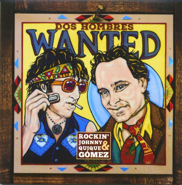 Rockin' Johnny & Quiqué Gomez - Dos Hombres Wanted (CD)