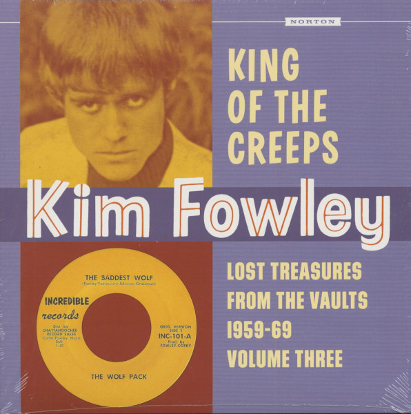 Kim Fowley - King Of The Creeps - Lost Treasures From The Vaults 1959-69, Vol.3 (LP)