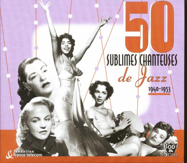 50 Sublimes Chanteuses de Jazz 1940-53 (2-CD)