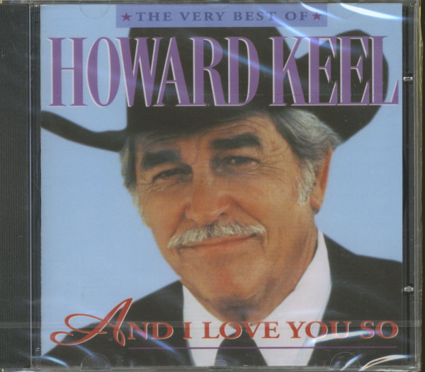 And I Love You So - The Very Best Of Howard Keel (CD)