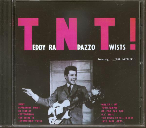 T.N.T. - Teddy Randazzo Twists!...Plus! (CD)