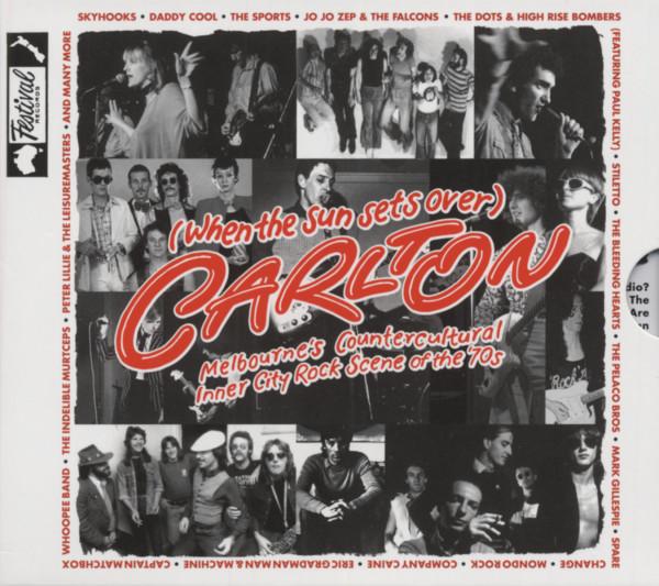 (When The Sun Sets Over) Carlton - Melbourne's Countercultural Inner City Rock Scene Of The 70s (2-C