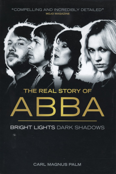 Bright Lights Dark Shadows - The Real Story Of ABBA