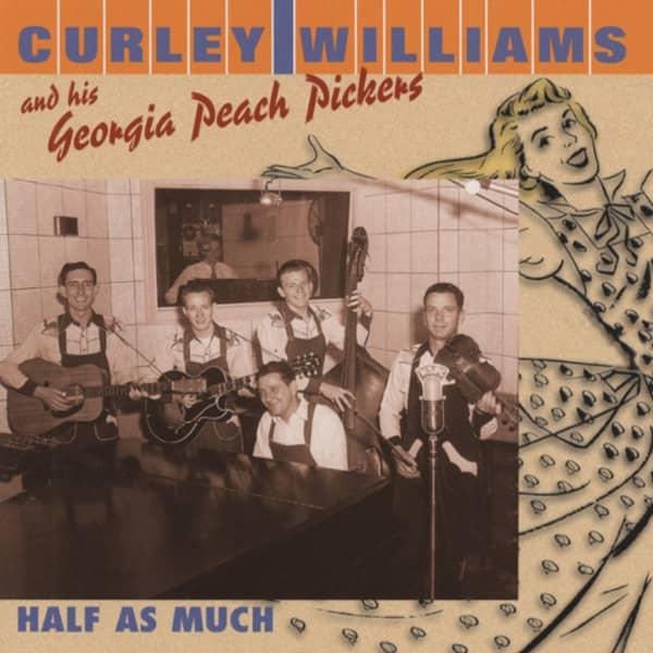 Half As Much (& His Georgia Peach Pickers)