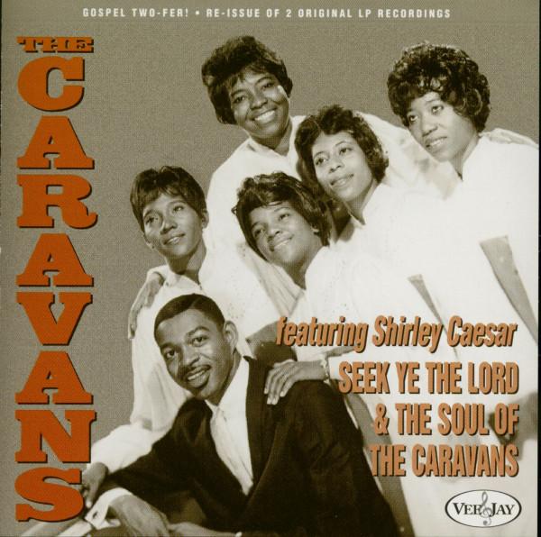 Seek Ye The Lord - Soul Of The Caravans (CD)