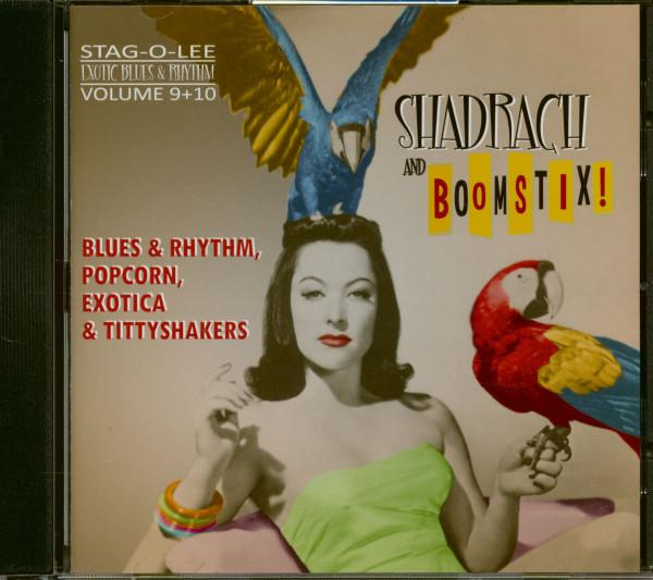 Shadrach And Boomstix! - Exotic Blues & Rhythm Vol. 9&10 (CD)