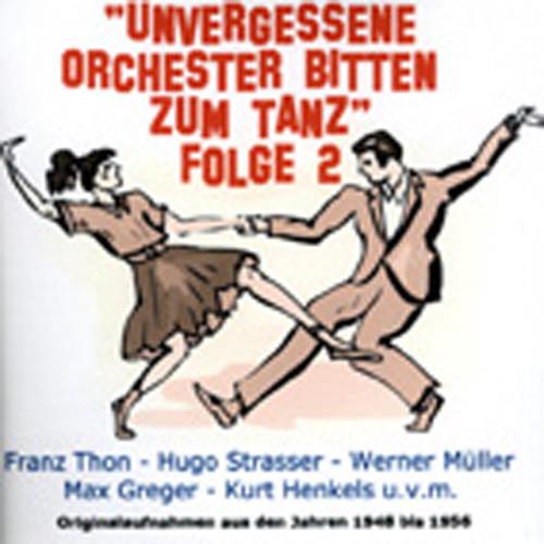 Vol.2, Unvergessene Orchester bitten zum Tanz