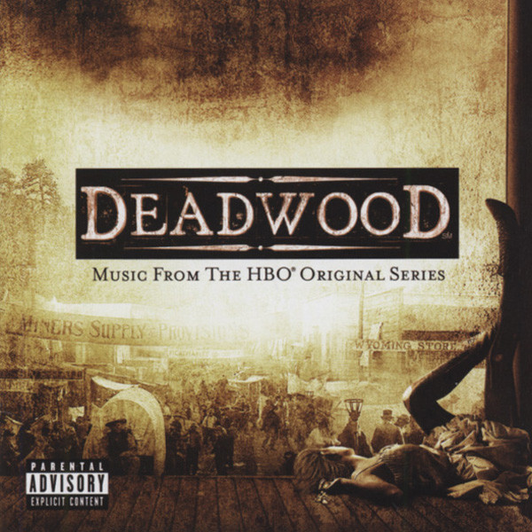 Deadwood - HBO Series Soundtrack & Dialogues