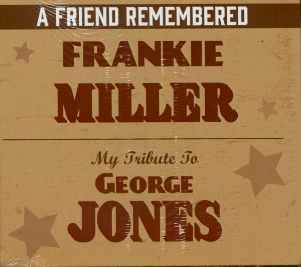 A Friend Remembered - My Tribute To George Jones (CD)