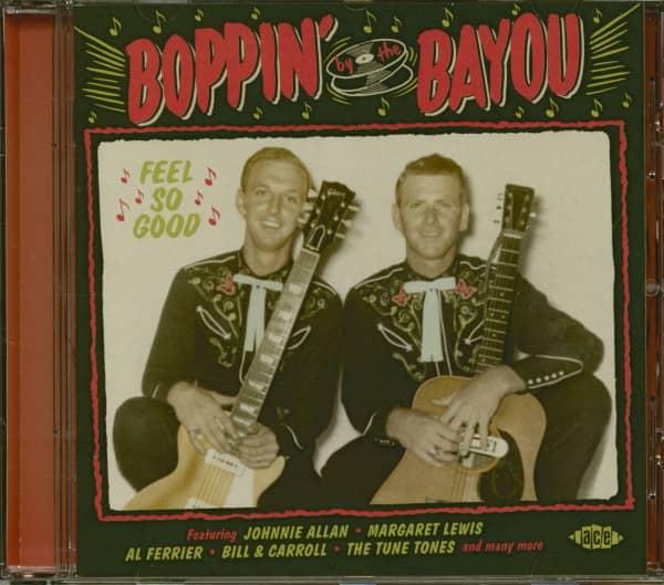 Boppin' By The Bayou - Feel So Good (Bayou Series Vol.22)