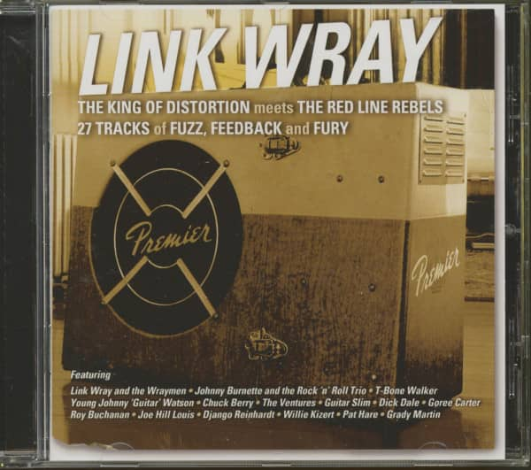 The King Of Distortion Meets The Red Line Rebels - Link Wray And Others (CD)