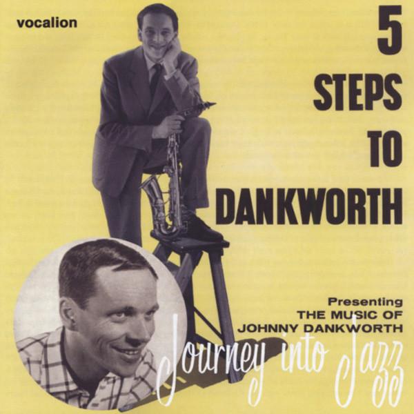 5 Steps To Dankworth & Journey Into Jazz
